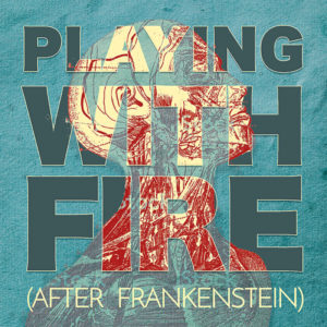 Community Theater Playing With Fire After Frankenstein Matthews Opera House Arts Center