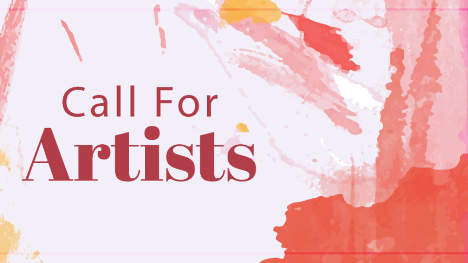Call for Artists – May 8th Deadline
