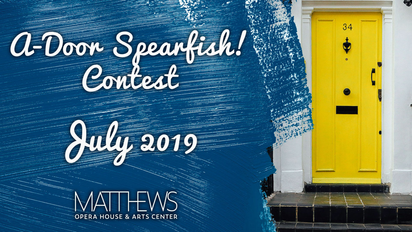 "The Matthews Announces ""A-Door Spearfish!"" Contest"