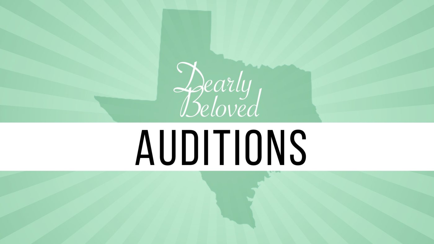 Auditions: Dearly Beloved