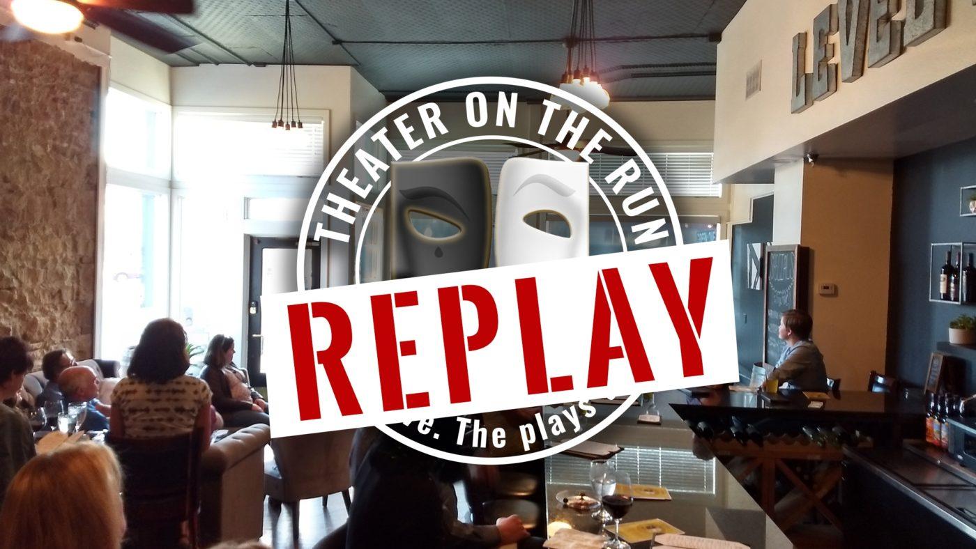 Theater on the Run: Replay