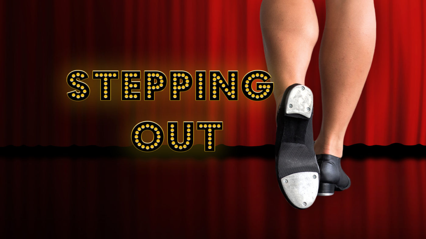 NEW DATE: Stepping Out