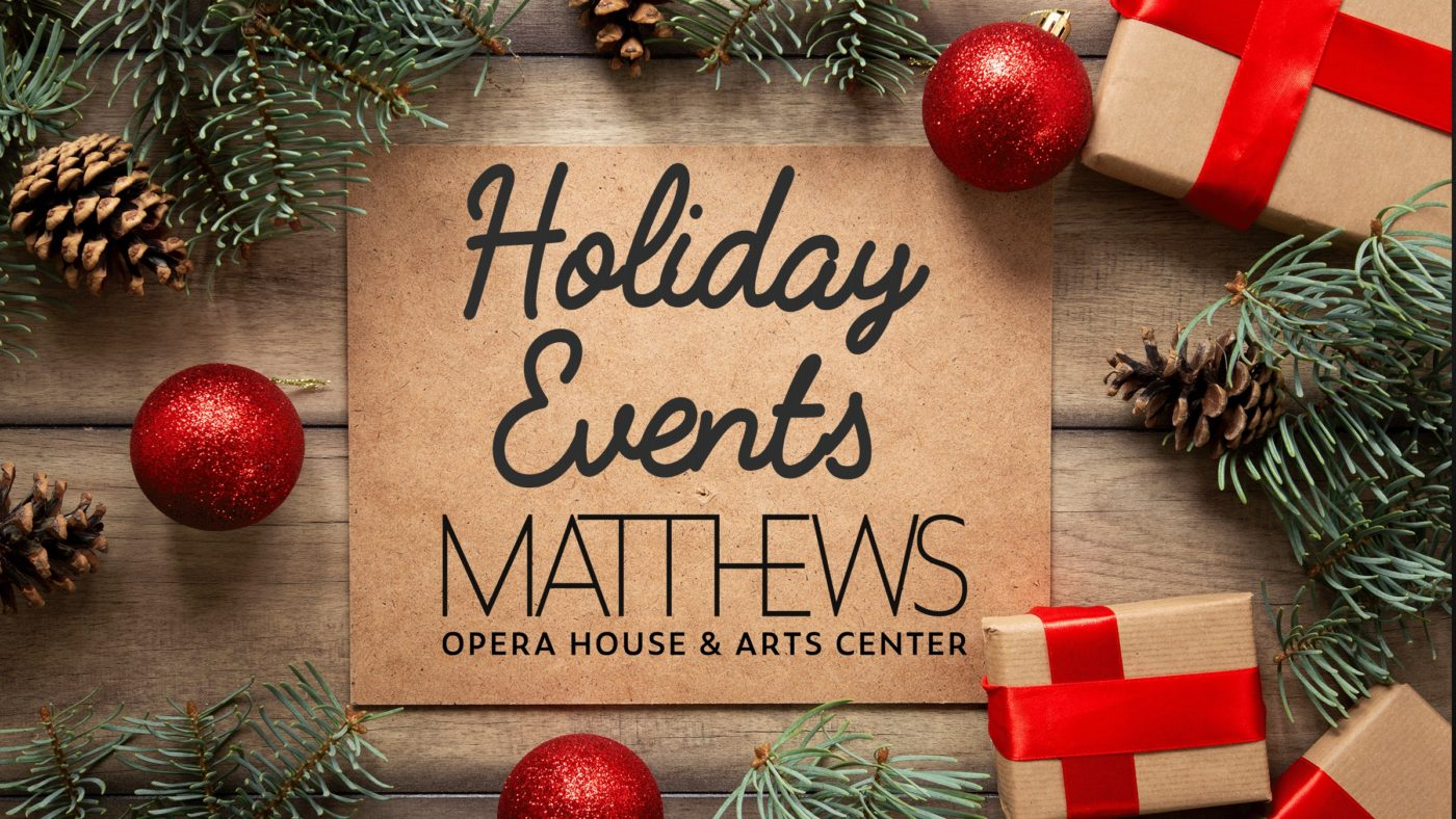 Celebrate the Holidays with the Matthews!