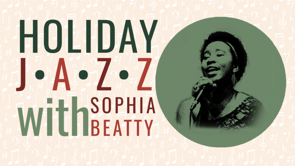 "The Matthews presents ""Holiday Jazz with Sophia Beatty"""