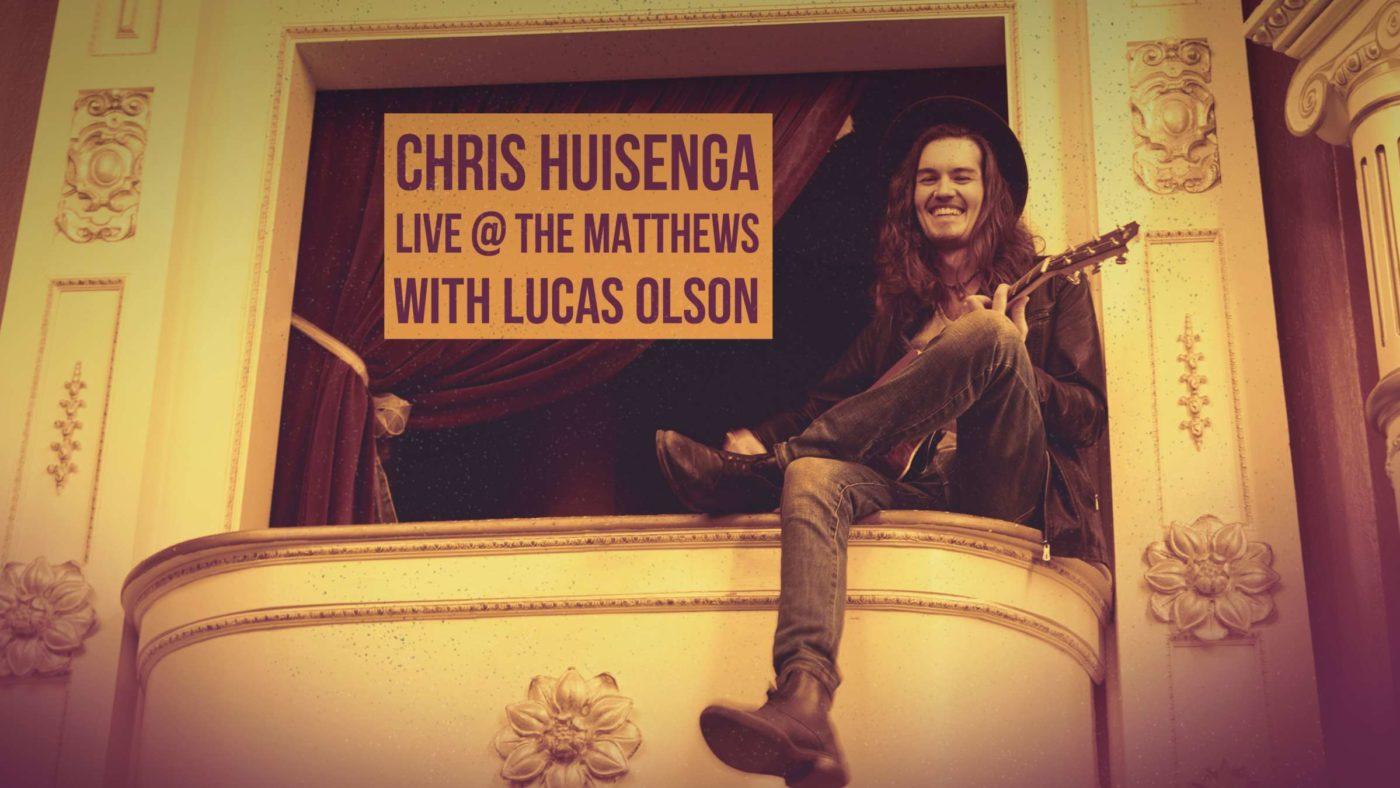 Chris Huisenga LIVE at the Matthews