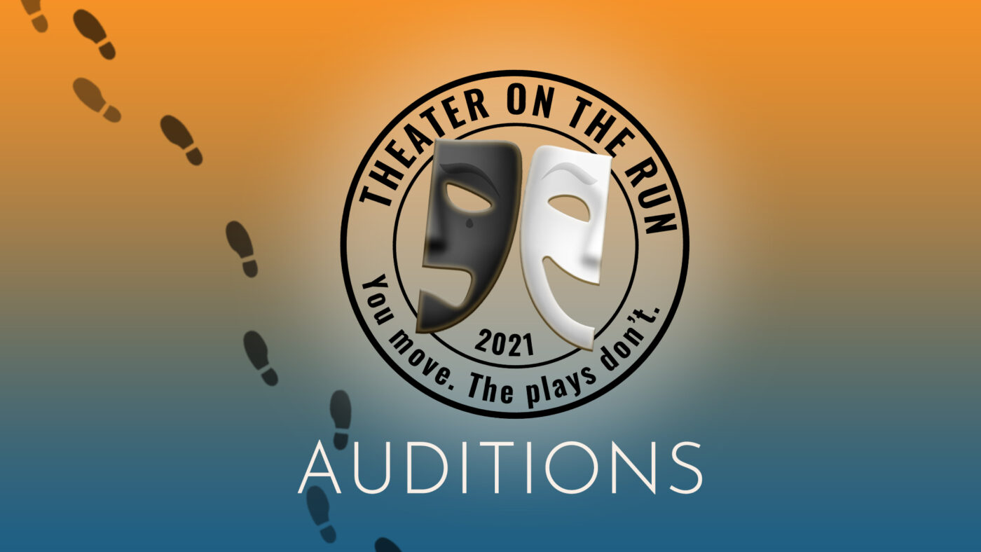 Auditions: Theater on the Run